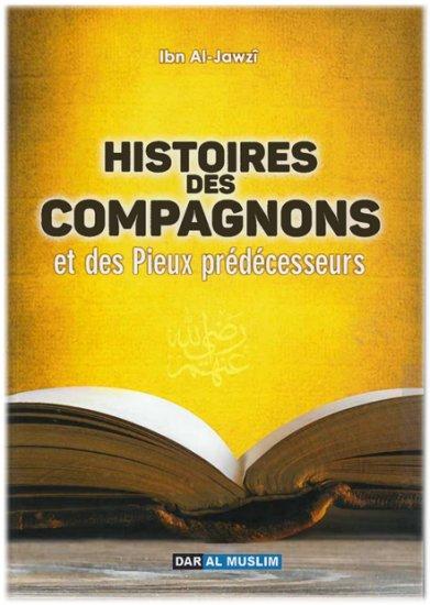 Photo L'histoire des compagnons et des pieux-prédécesseurs - Dar Al Muslim