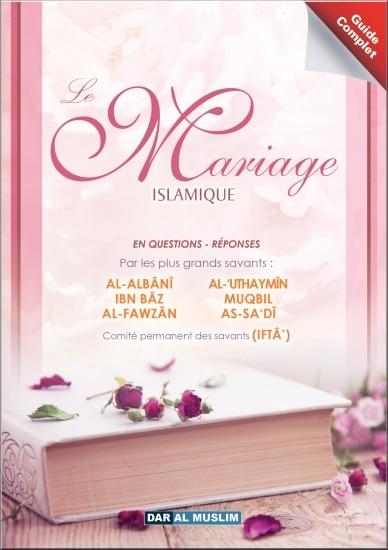 Photo Le Mariage Islamique en Questions-Réponses par les plus Grands Savants (Guide complet) - Dar Al Muslim