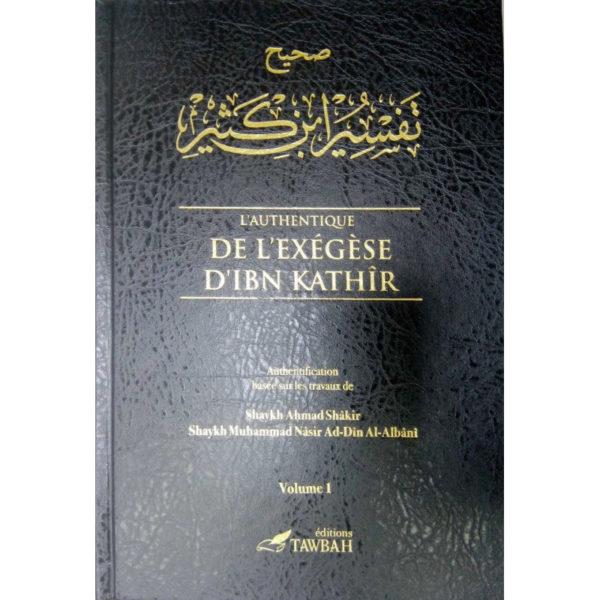 Photo L'Authentique De L'Exégèse D'Ibn Kathîr (Sahîh Tafsîr Ibn Kathîr) En 5 Volumes (Éditions Tawbah) - Tawbah