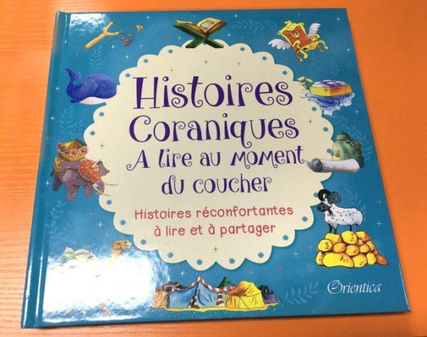 Photo Histoires Coraniques à lire au moment du coucher – Histoires réconfortantes à lire et à partager - Orientica