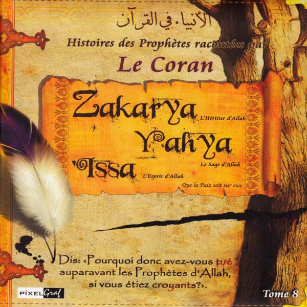 Photo Histoires Des Prophètes Racontées Par Le Coran (Album 8) ZAKARYA,YAHYA, ISSA (Sbdl) - Pixel Graf