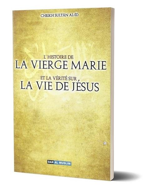 Photo L'histoire de la vierge Marie et la vérité sur la vie de Jésus - Dar Al Muslim