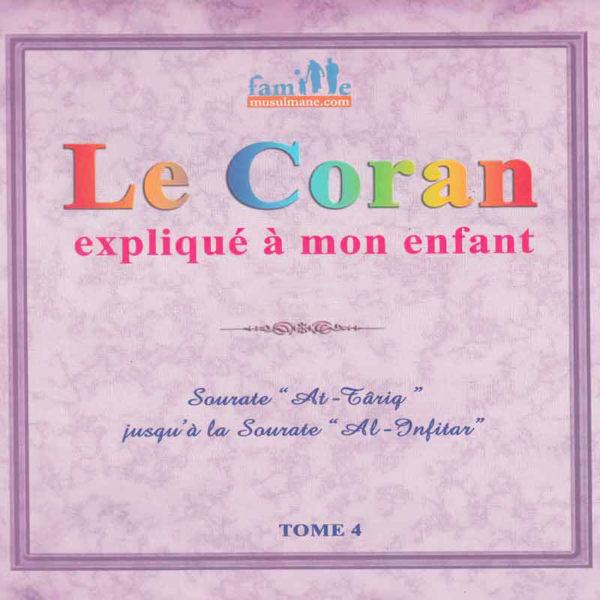 Photo Le Coran Expliqué À Mon Enfant -T4 - Famille Musulmane