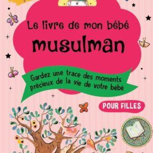 Photo Le livre de mon bébé musulman (Rose pour filles) - Orientica