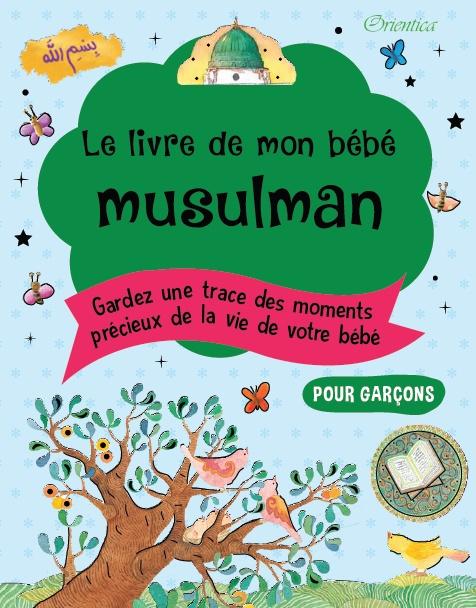 Photo Le livre de mon bébé musulman (Bleu pour garçons) - Orientica