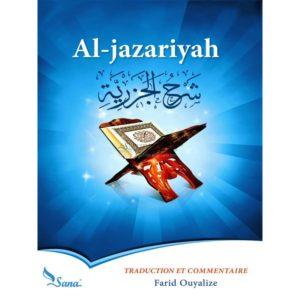 Photo Al-Jazariyah (Al Mouqaddimah), Traduction Et Commentaire En Français Par Farid Ouyalize, Méthode Apprentissage Du TajwīdAl-jazariyah (Al Mouqaddimah Al Jazariyyah) de Ibn Al-Jazariy, traduction et commentaire en français par Farid Ouyalize, Méthode apprentissage du Tajwīd  Commentaire (le premier en langue française de Al jazariyah.Al jazariyyah du grand érudit le maître Ibn Al Jazari est un abrégé  assez court par le nombre de ses vers, qui regroupe les principales règles de tajwīd dans un style simple et agréable - Sana