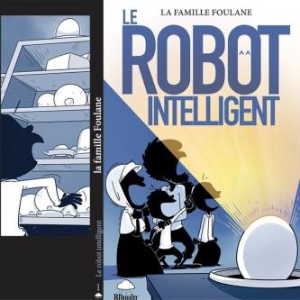 Photo BD – Famille Foulane – Robot Intelligent – Format de Poche – Edition Du Bdouin - Bdouin
