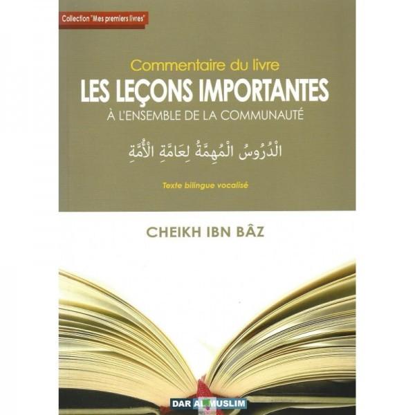 Photo COMMENTAIRE DU LIVRE LES LEÇONS IMPORTANTES – CHEIKH IBN BÂZ – DAR AL MUSLIM - Dar Al Muslim