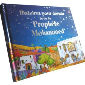 Photo Histoires pour dormir : La vie du Prophète Mohammed (SAW) - Orientica