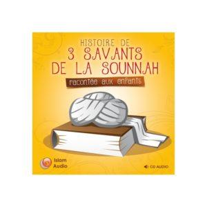 Photo HISTOIRES DE 3 SAVANTS DE LA SUNNA RACONTÉES AUX ENFANTS - Islam Audio