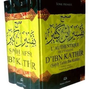 Photo L'Authentique De L'Exégèse D'Ibn Kathîr (Sahîh Tafsîr Ibn Kathîr) 4 Tomes,L'édition Critique Mustafâ Ibn Al-'Adawî, Version Fr - Maison d'Ennour
