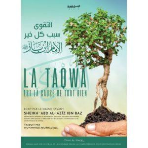 Photo LA TAQWA EST LA CAUSE DE TOUT BIEN - Dine al haqq