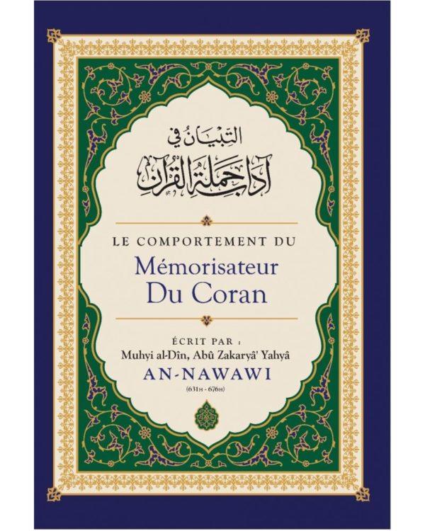Photo LE COMPORTEMENT DU MÉMORISATEUR DU CORAN – AN-NAWÂWI – IBN BADIS - Ibn badis
