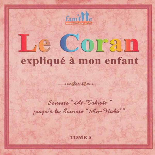 Photo Le Coran Expliqué À Mon Enfant -T5 - Famille Musulmane