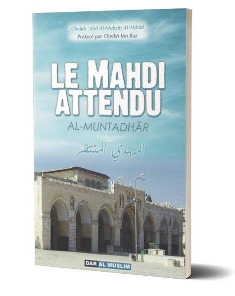 Photo Le Mahdi Attendu (El-Mehdî Al-Muntadhar) - Dar Al Muslim
