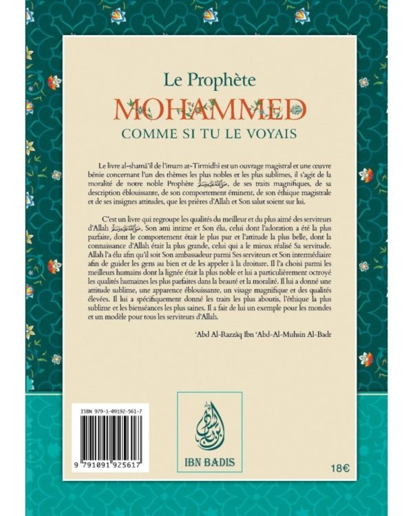 Photo LE PROPHÈTE MOHAMMED COMME SI TU LE VOYAIS – ABU ISÂ MOHAMMED AT-TIRMIDHÎ – IBN BADIS - Ibn badis