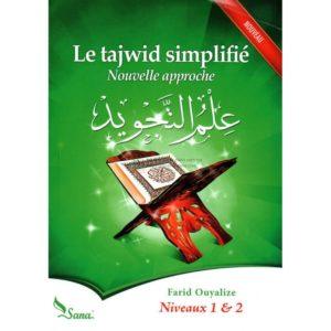 Photo Le Tajwid Simplifié : Nouvelle Approche, Niveaux 1 & 2, De Farid Ouyalize - Sana