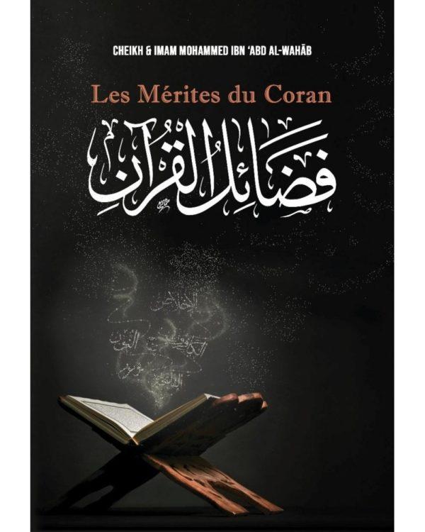 Photo LES MÉRITES DU CORAN – MOHAMMAD IBN 'ABD AL-WAHHÂB – IBN BADIS - Ibn badis