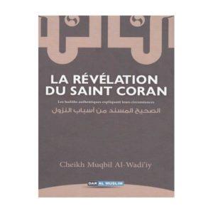 Photo La Révélation Du Saint Coran D'après Muqbil Al-Wadi'iy - Dar Al Muslim