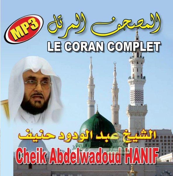 Photo Le Coran complet au format MP3 Par Cheikh Abdelwadoud HANIF -