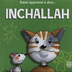Photo Sami Apprend À Dire…INCHALLAH - Tawhid