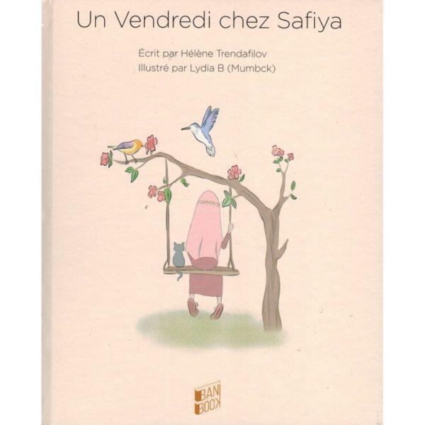 Photo UN VENDREDI CHEZ SAFIYA – HÉLÈNE TRENDAFILOV & LYDIA B – BANIBOOK - Bani Book