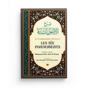 Photo LE COMMENTAIRE DU LIVRE LES SIX FONDEMENTS, DE SHAYKH MOUHAMMED IBN 'ABD AL-WAHAB - Ibn badis
