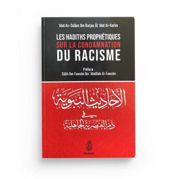 Photo LES HADITHS PROPHÉTIQUES SUR LA CONDAMNATION DU RACISME, DE 'ABD AS-SALÂM IBN BARJAS ÂL 'ABD AL-KARIM – IBN BADIS - Ibn badis